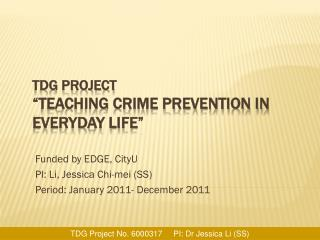 "TDG Project ""Teaching Crime Prevention in Everyday life"""