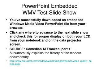 PowerPoint Embedded WMV Test Slide Show