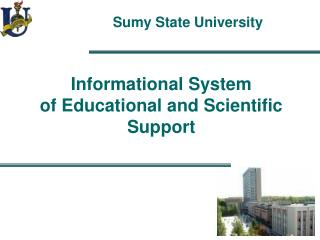 Informational System of Educational and Scientific Support