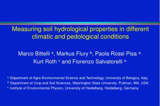 Measuring soil hydrological properties in different climatic  and pedological conditions