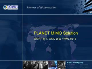PLANET MIMO Solution