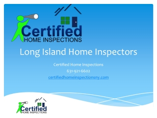 Long Island Home Inspectors, Certified Home Inspections