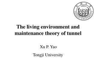 The living environment and maintenance theory of tunnel