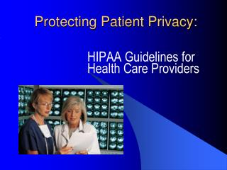 Protecting Patient Privacy: