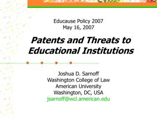 Patents and Threats to Educational Institutions