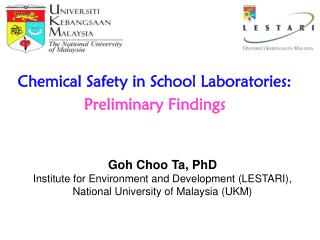 Chemical Safety in School Laboratories:  Preliminary Findings