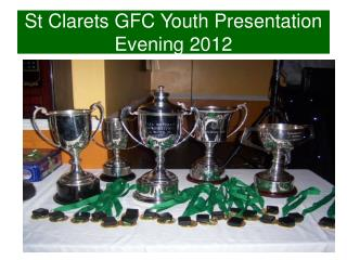 St Clarets GFC Youth Presentation Evening 2012