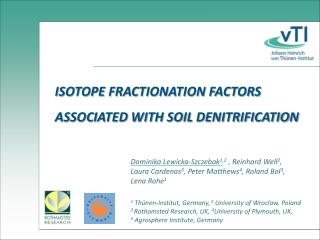 ISOTOPE FRACTIONATION FACTORS ASSOCIATED WITH SOIL DENITRIFICATION