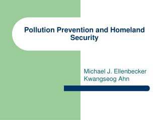 Pollution Prevention and Homeland Security