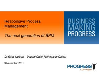 Responsive Process  Management The  next generation of BPM