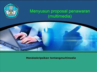 Menyusun proposal penawaran multimedia