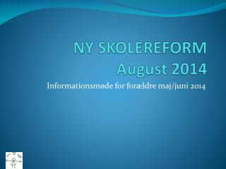 NY SKOLEREFORM  August 2014
