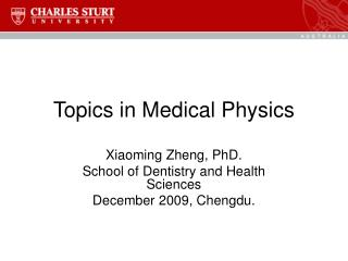 Topics in Medical Physics