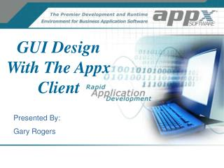 GUI Design With The Appx Client