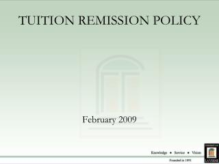 TUITION REMISSION POLICY