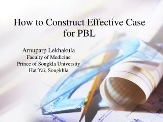 How to Construct Effective Case for PBL