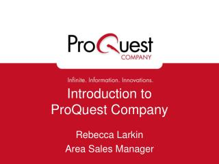 Introduction to  ProQuest Company