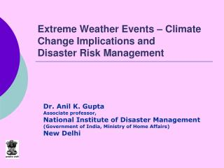 Extreme Weather Events – Climate Change Implications and  Disaster Risk Management
