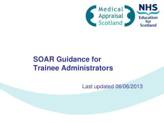 SOAR Guidance for Trainee Administrators