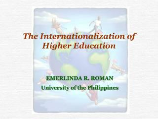 The Internationalization of Higher Education