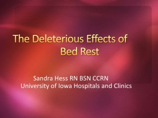 Deleterious Effects of Bed Rest
