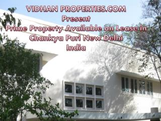 PRIME PROPERTY AVAILABLE ON LEASE IN CHANKYAPURI,NEW DELHI, INDIA