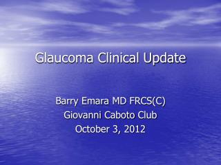 Glaucoma Clinical Update