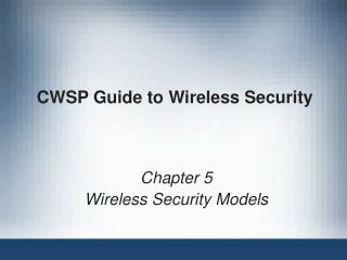 CWSP Guide to Wireless Security