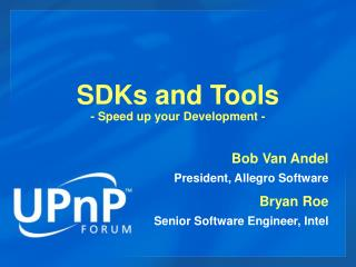 SDKs and Tools - Speed up your Development -
