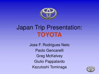Japan Trip Presentation: TOYOTA