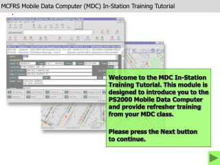 MCFRS Mobile Data Computer (MDC) In-Station Training Tutorial