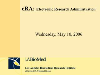 eRA:  Electronic Research Administration