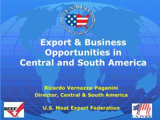 Export & Business Opportunities in  Central and South America