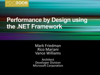 Performance by Design using the .NET Framework