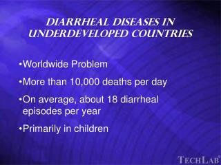 Diarrheal Diseases in Underdeveloped Countries