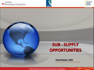 SUB - SUPPLY OPPORTUNITIES