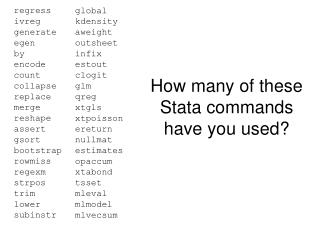 How many of these Stata commands have you used?