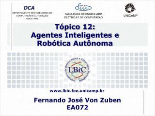 Tópico 12: Agentes Inteligentes e Robótica Autônoma