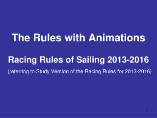 Free  download from: sailing/documents/ racingrules /index.php Study Version: