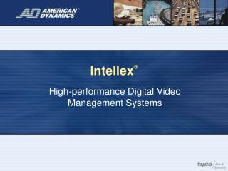 Intellex ®