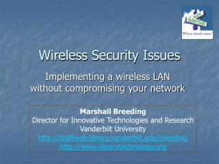 Wireless Security Issues