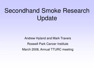 Secondhand Smoke Research Update
