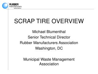 SCRAP TIRE OVERVIEW