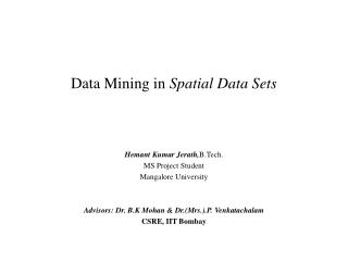 Data Mining in  Spatial Data Sets