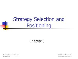 Strategy Selection and Positioning
