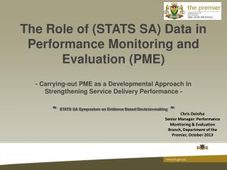 The Role of (STATS SA) Data in Performance Monitoring and Evaluation (PME)