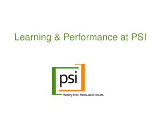 Learning & Performance at PSI