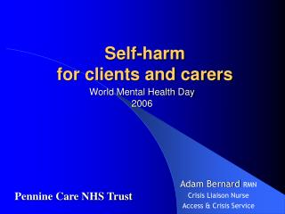 Self-harm for clients and carers