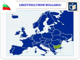 GREETINGS FROM BULGARIA !