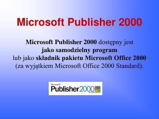 PPT - Microsoft Publisher 2000 PowerPoint Presentation - ID